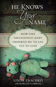 He Knows Your Name book, #everylifematters