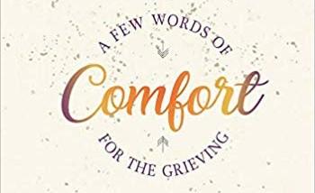 A Few Words of Comfort